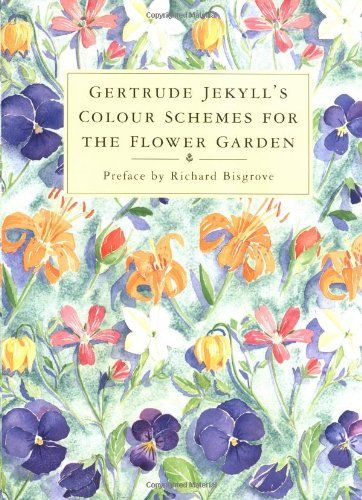 Gertrude jekyll 39 s colour schemes for the flower garden for Gertrude jekyll garden designs