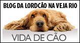 Blog Vida de Cão - Veja Rio