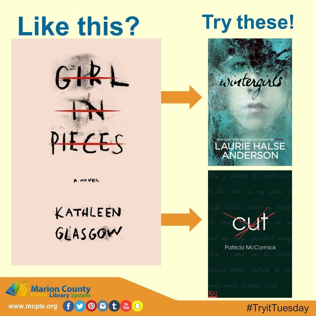 Like @misskathleenglasgow's new book? Try @halseanderson or Patricia McCormick! If you or someone you know is dealing with the issues addressed in these books, please don't be afraid to seek help! #girlinpieces #girlinpiecesbykathleenglasgow #wintergirls #lauriehalseanderson #patriciamccormick #kathleenglasgow #cut #selfinjury #selfharm #anorexia #homeless #youngadult #tryittuesday #ya #librariesofinstagram #bookaddict #readthisbook #librarylife