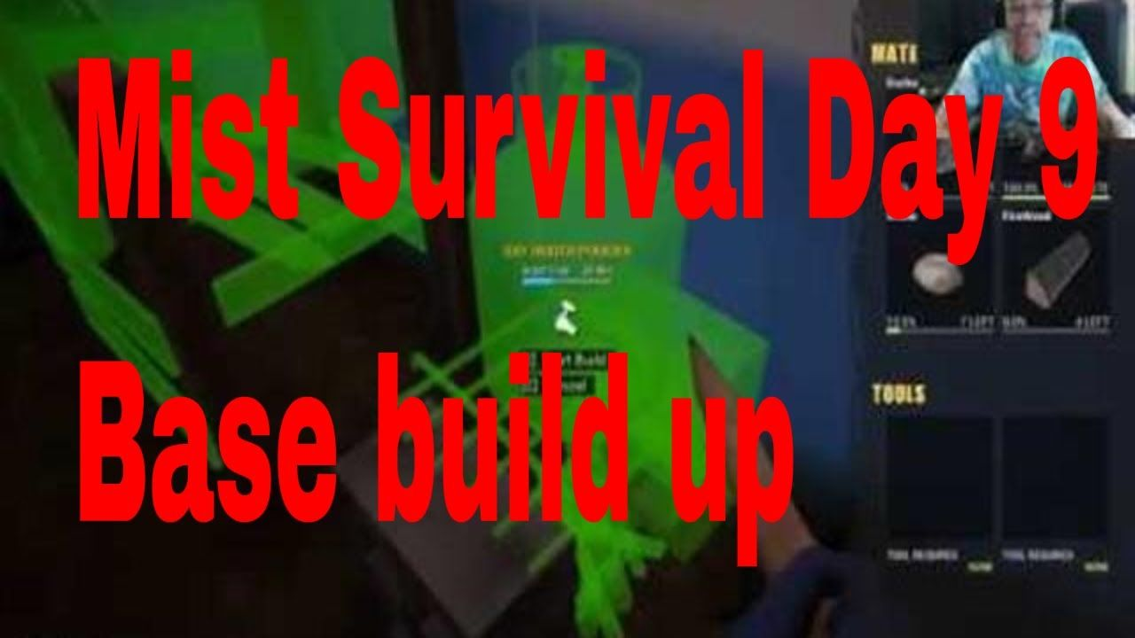 Mist Survival Let S Play Gameplay Day 9 Building Up Base Mists