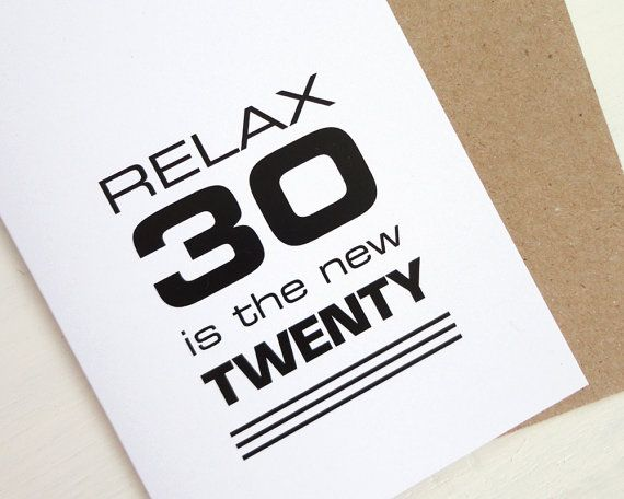30th Birthday Card Black Print Funny Relax 30 Is The New Twenty Minimalist Modern