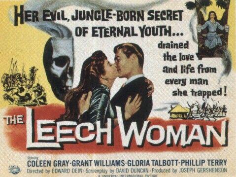 """The Leech Woman"""