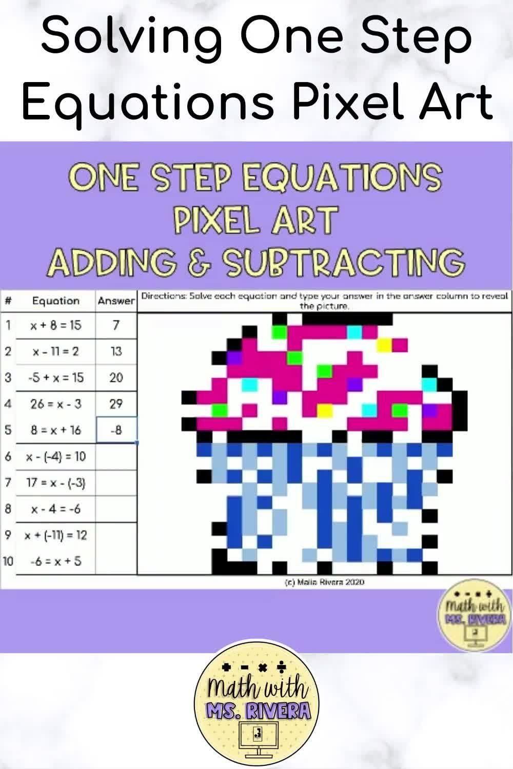 Solving One Step Equations With Addition Subtraction Digital Mystery Pixel Art Video In 2021 Solving Equations Activity One Step Equations Middle School Math Resources Solving one step equations by adding