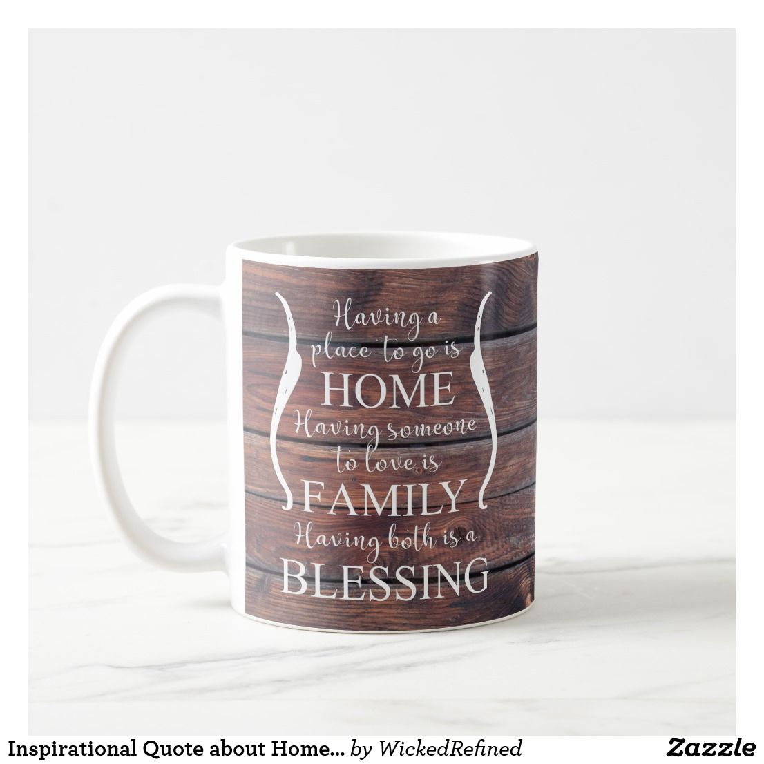 Coffee Mug Inspirational Quote About Home   Family   Blessing Wood  Background #zazzle #gift