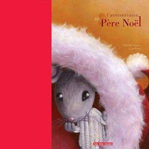 L 39 anniversaire du p re no l 5 au quotidien childrens books noel et xmas - Pere noel interactif ...