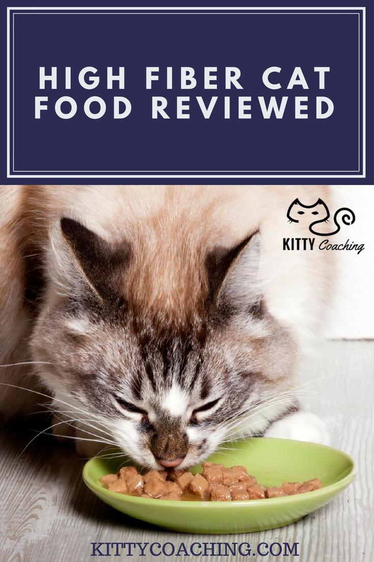 High Fiber Cat Food Reviewed (2018) High fiber cat food