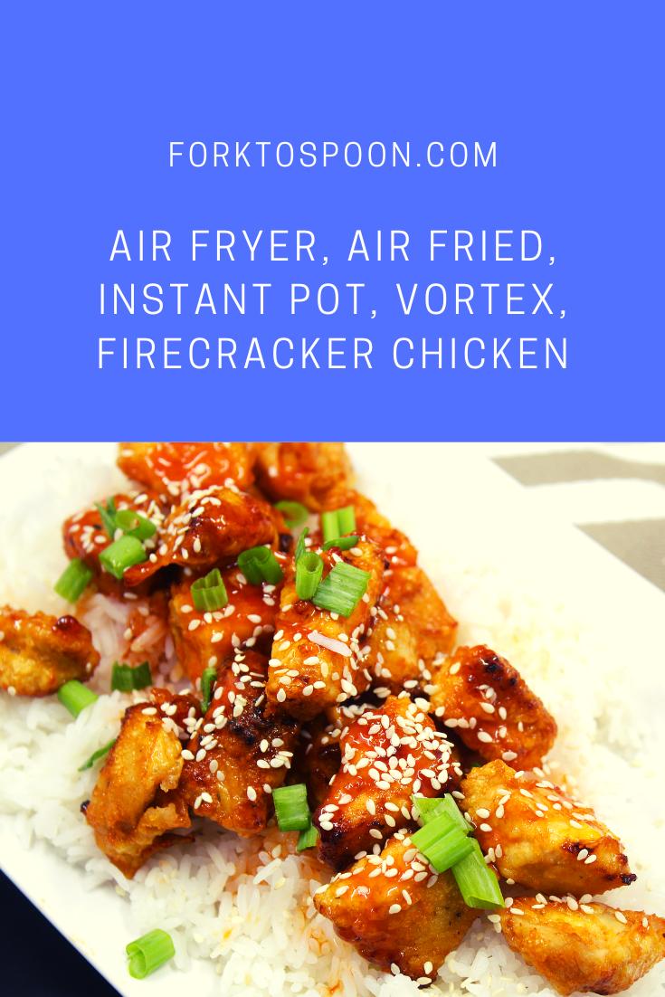Air Fryer, Air Fried, Instant Pot, Vortex, Firecracker