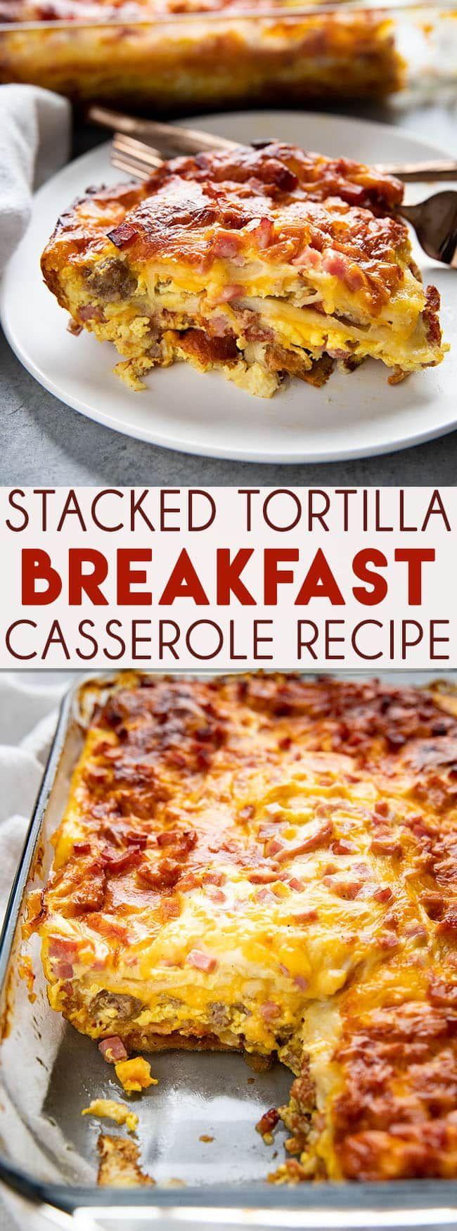 Stacked Tortilla Breakfast Casserole - The Salty Marshmallow