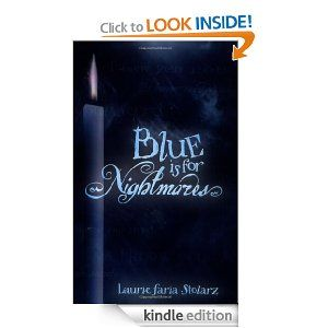 Amazon.com: Blue is for Nightmares (Stolarz Series) eBook: Laurie Faria Stolarz: Kindle Store