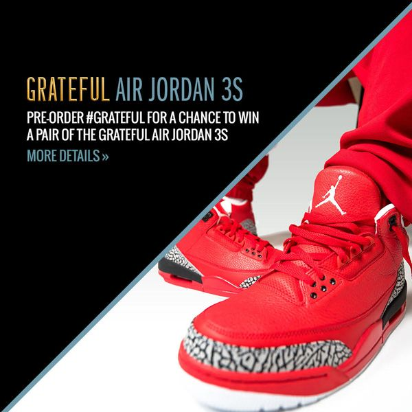 b2b0e6c9ab1412 PRE-ORDER DJ Khaled s  GRATEFUL FOR A CHANCE TO WIN A PAIR OF THE GRATEFUL  AIR JORDAN 3S.