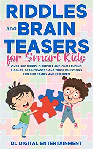 Riddles and Brain Teasers for Smart Kids Over 300 Funny