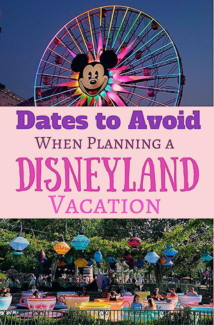 Photo of Dates to Avoid When Planning a Disneyland Vacation