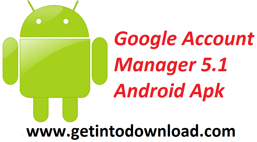 Google Account Manager 5 1 Android Apk Is The Key To Remove Factory Reset Protection Frp From Any An Google Account Manager Google Account Accounting Manager