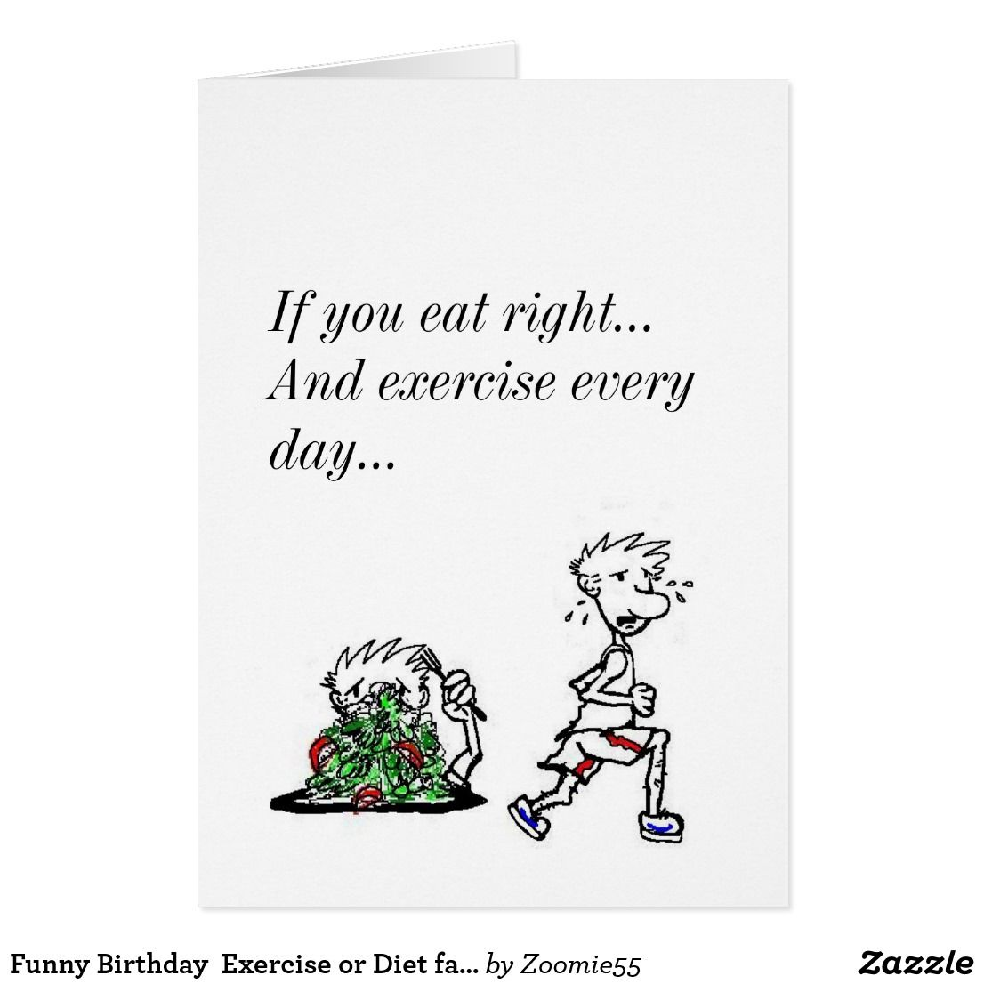 Funny birthday exercise or diet fanatic card funny greeting funny birthday exercise or diet fanatic card kristyandbryce Choice Image