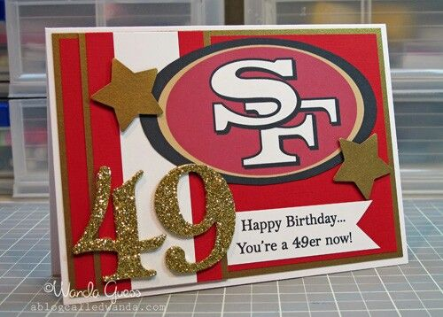 My 49th Birthday Will Be 49ers Themed With Images Dad