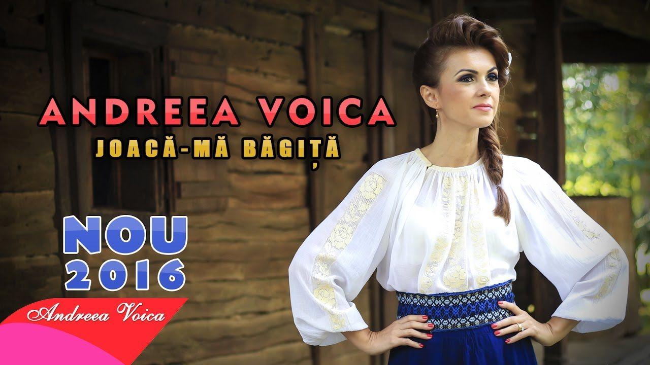 Andreea Voica - Joaca-ma bagita (NOU 2016)