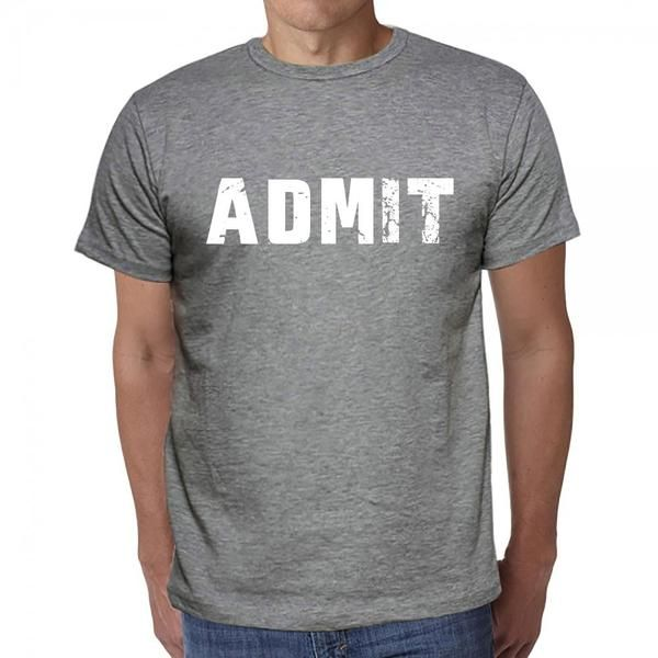 #admit #word #tshirt #men #grey Say hello to t-shirt season! Get yours online, just click Visit!
