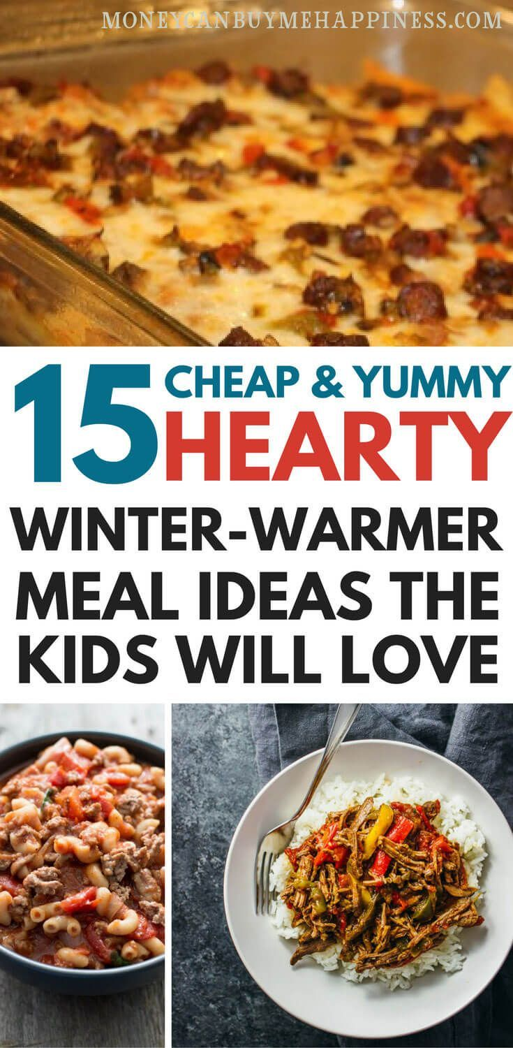 15 Hearty And Cheap Family Meals For Winter Healthy Meals On A