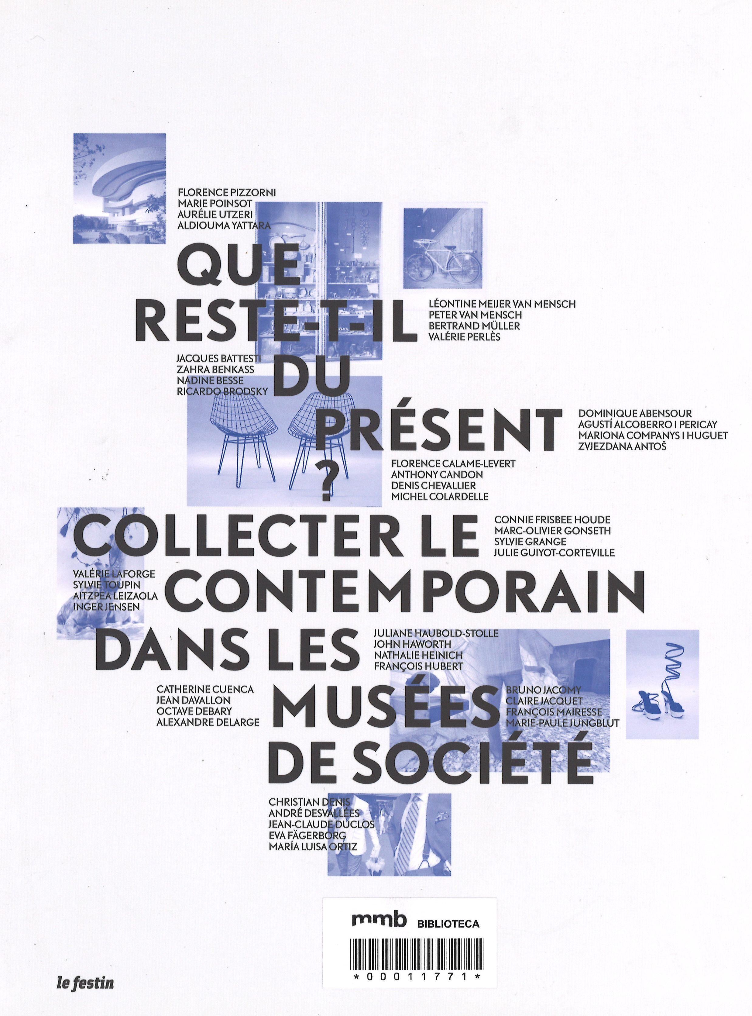 Que reste-t-il du présent? : collecter le contemporain dans les musées de société