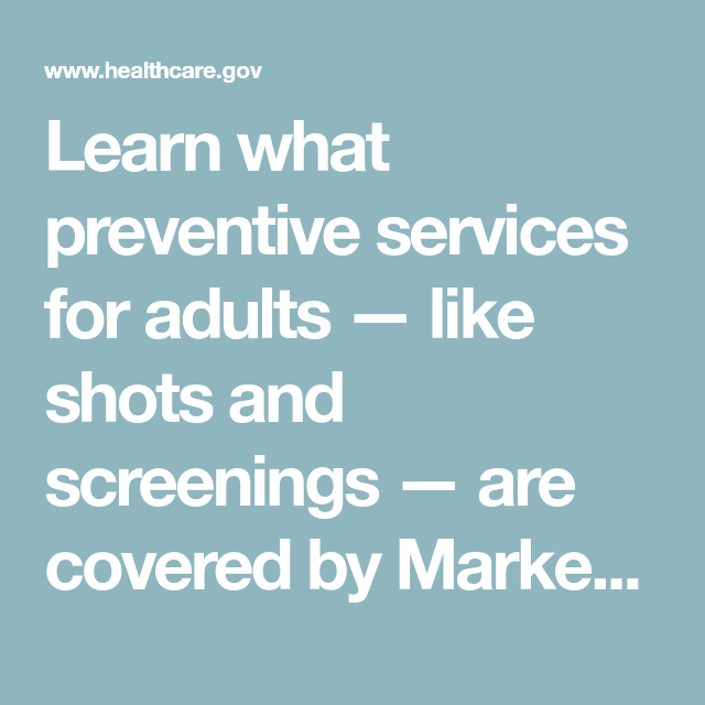 Learn What Preventive Services For Adults Like Shots And