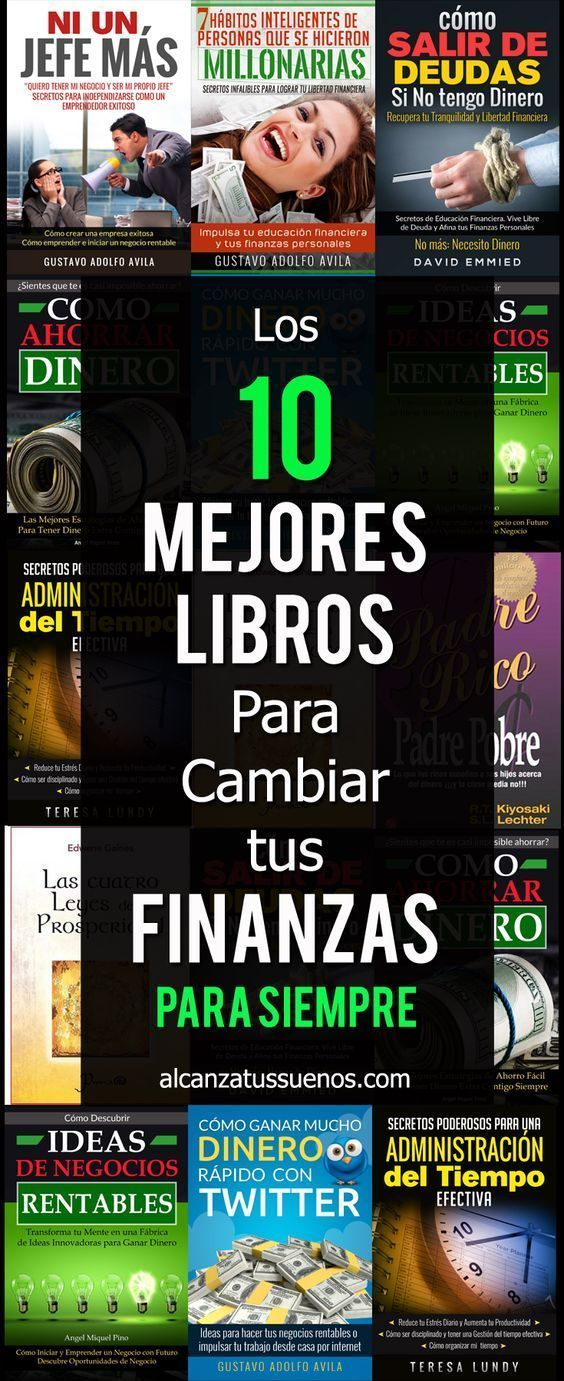Guarda Y Comparte Este Pin Los Mejores Libros Para Transformar Tus Finanzas Personales Estos Son Los Libros Ma Finanzas Libros De Finanzas Libros De Negocios