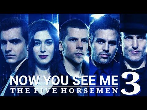 Now you see me 3 2019