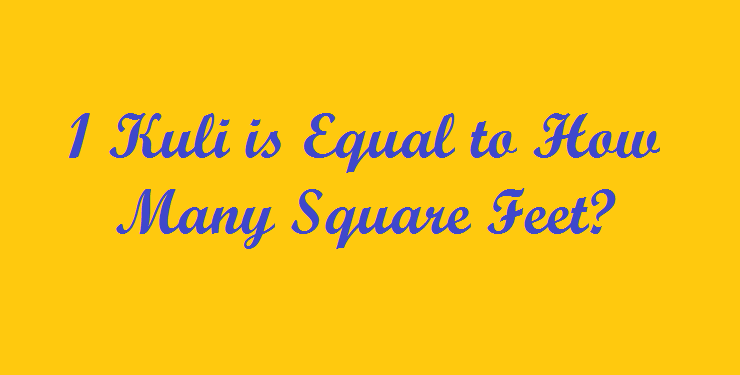 1 Kuli is Equal to How Many Square Feet? | Area Converter