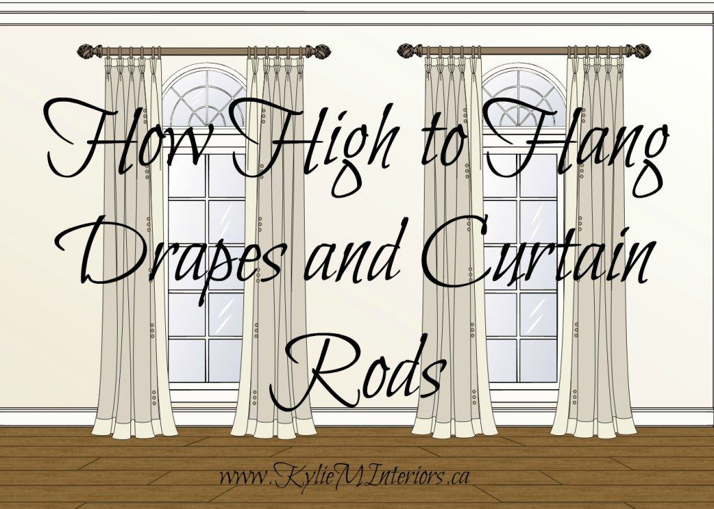 How High To Hang Drapes Rods And Other Curtain Questions