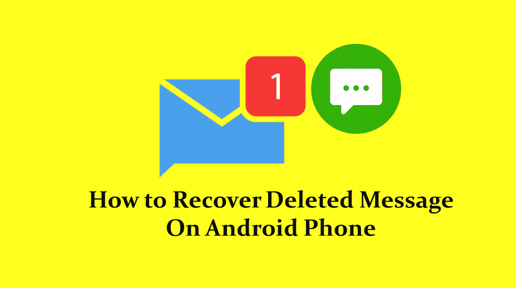 How To Recover Deleted Message On Android Mobile Phone in