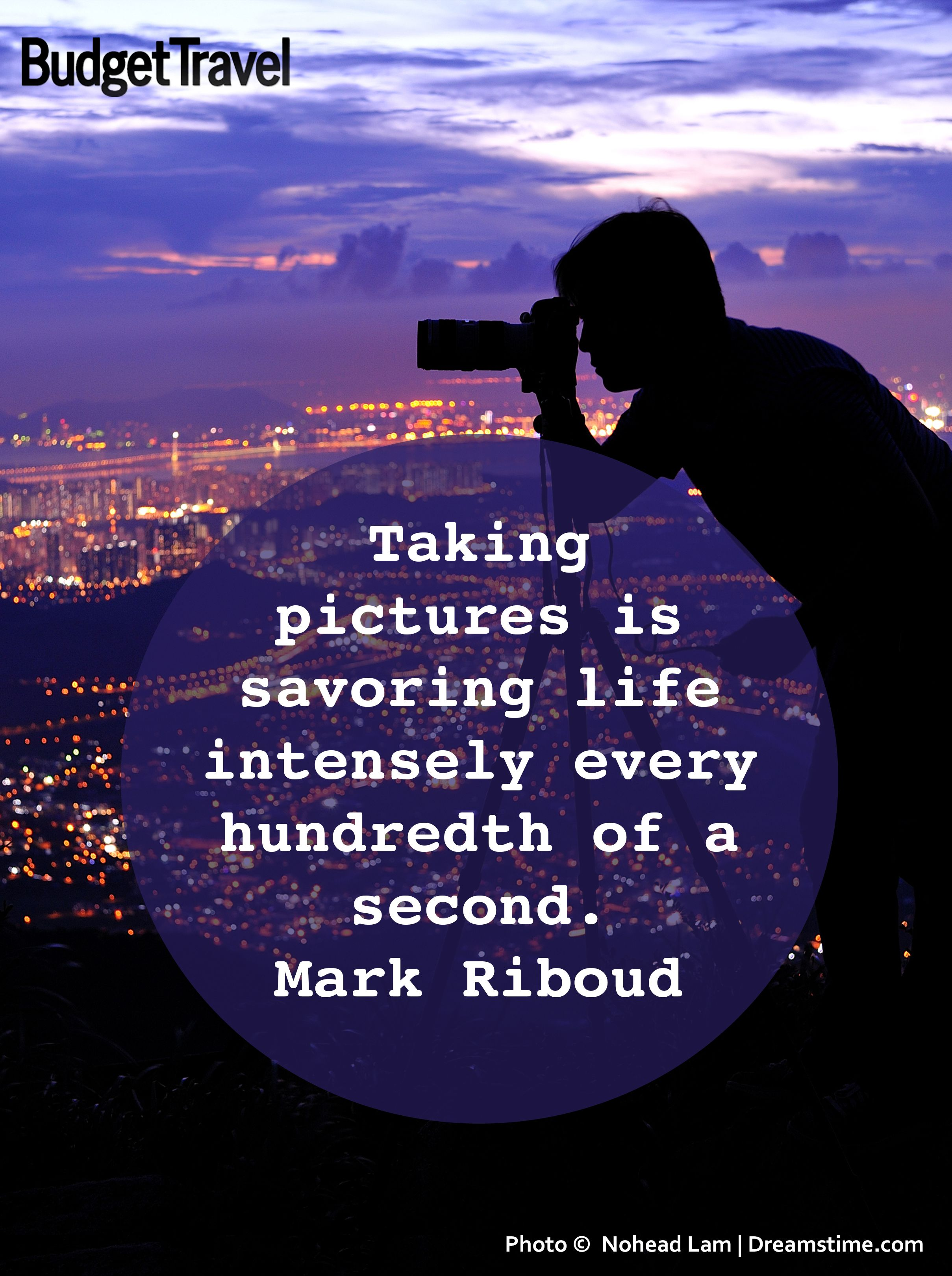 4 Tips For Tough Photo Scenarios Budget Travel Quotes About Photography Taking Pictures Photo Quotes