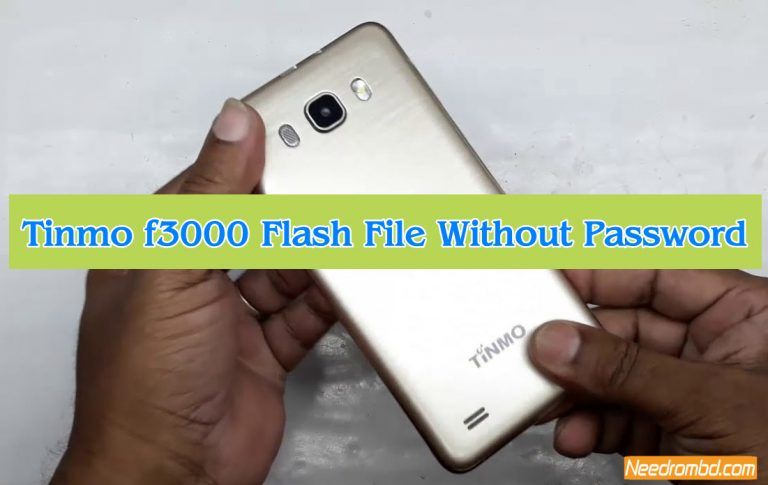 Tinmo f3000 MT6572 Flash File Without Password | Smartphone Firmware