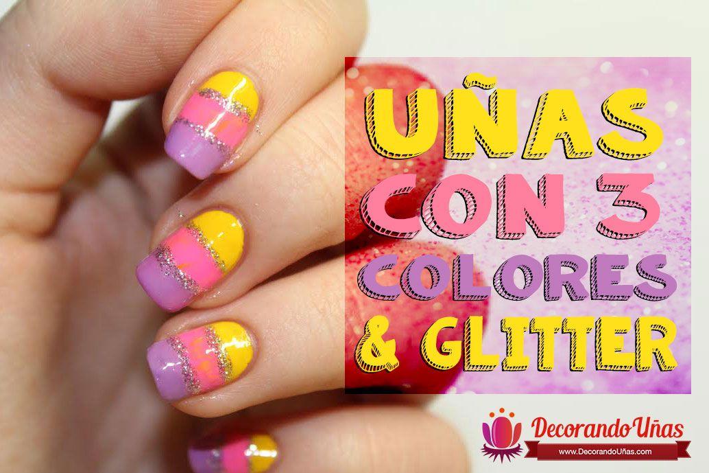 Uñas decoradas con 3 colores y glitter – Video Tutorial paso a paso ...
