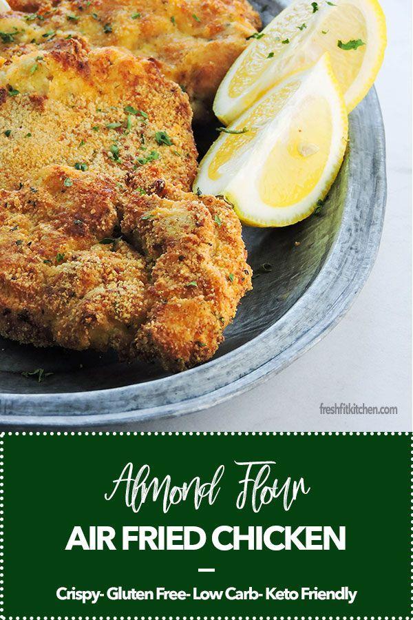 Almond Flour Air Fried Chicken Recipe Fried chicken