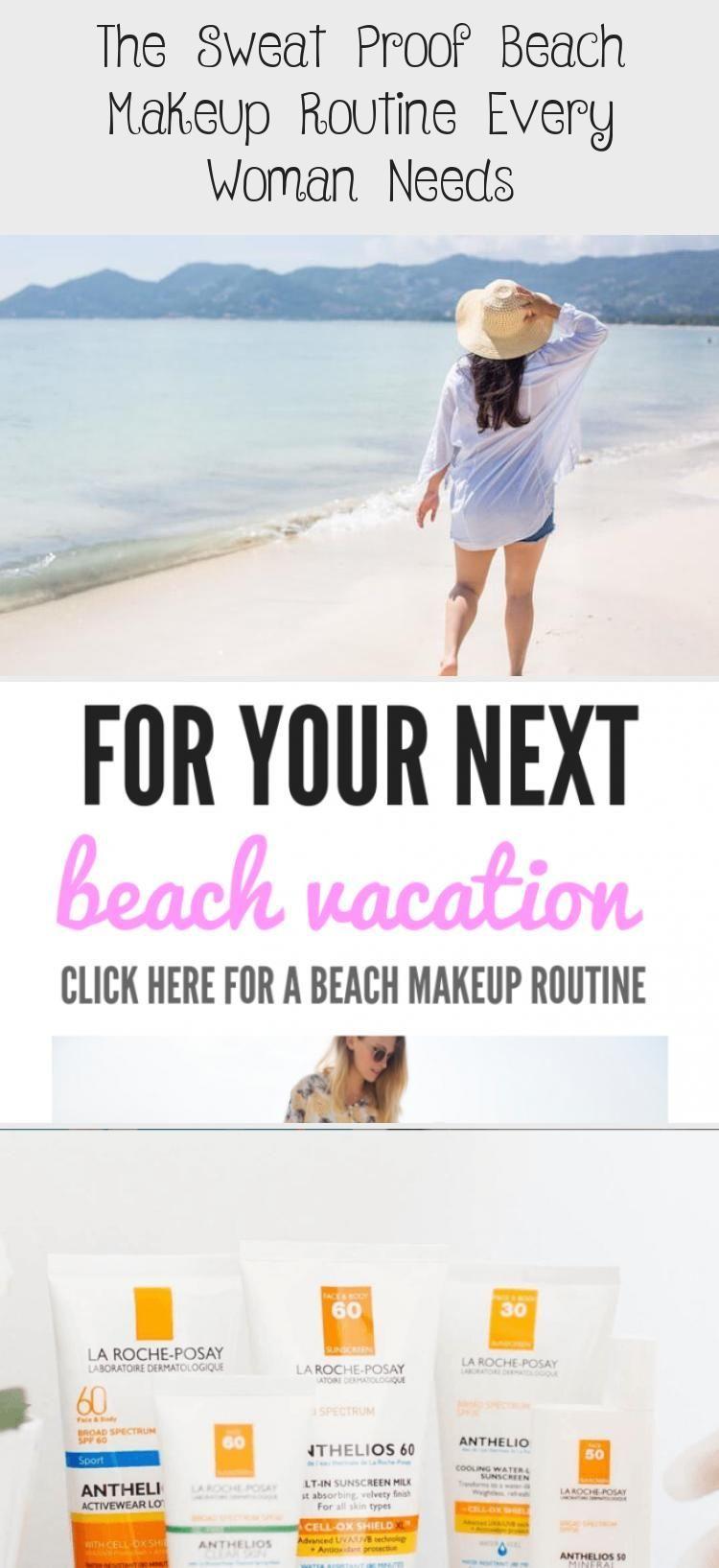 The Sweat Proof Beach Makeup Routine Every Woman Needs  Beauty   The Sweat Proof Beach Makeup Routine Every Woman Needs  Beauty Makeup Tutorial Egal ob es sich um eine wa...