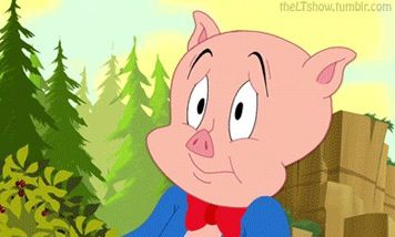 Porky Pig Is My Third Favorite Character From The Looney Tunes Show Looney Tunes Show Looney Tunes Pigs Quote