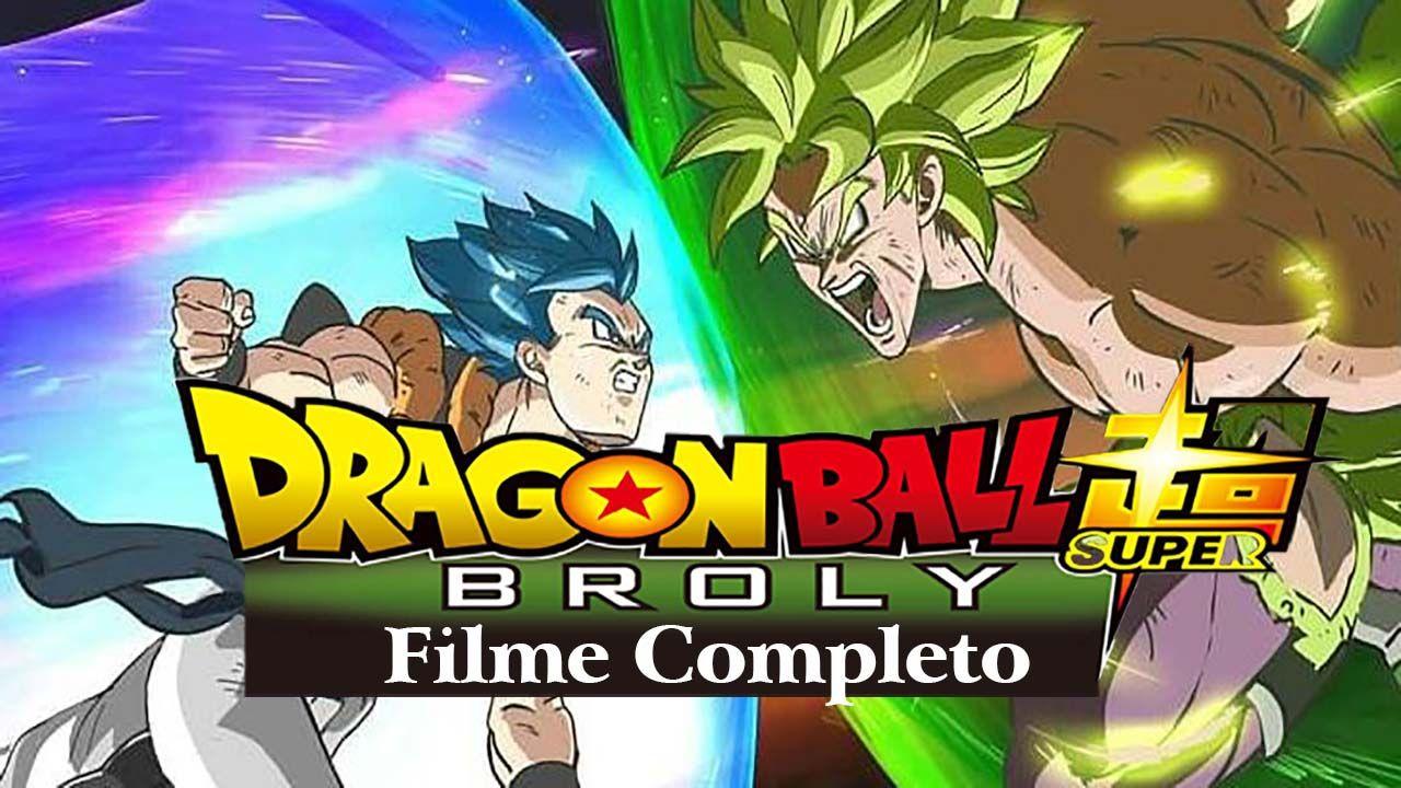 Assistir Dragon Ball Super Broly Dublado Online Com Imagens