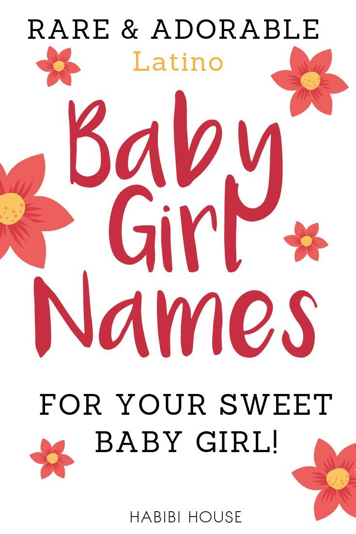 Spanish Baby Girl Names That are Rare and Insanely ...