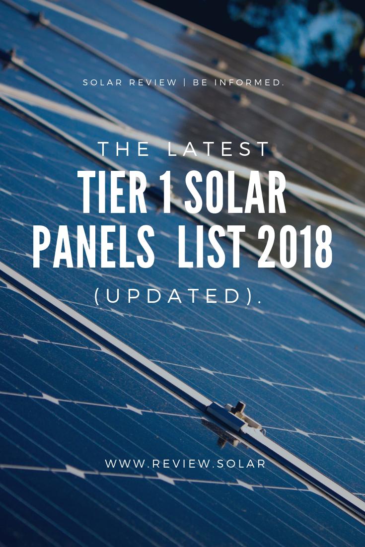 Latest Tier 1 Solar Panels List 2018 Updated Solar Panels Solar Solar Projects