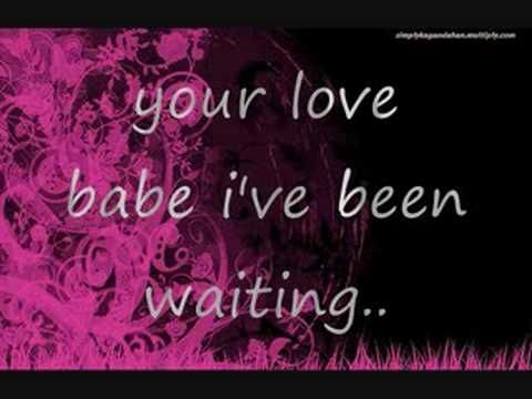 your love babe i've been waiting all my life.. 24 more days and it's me and my man's 3rd year anniversary. ♥