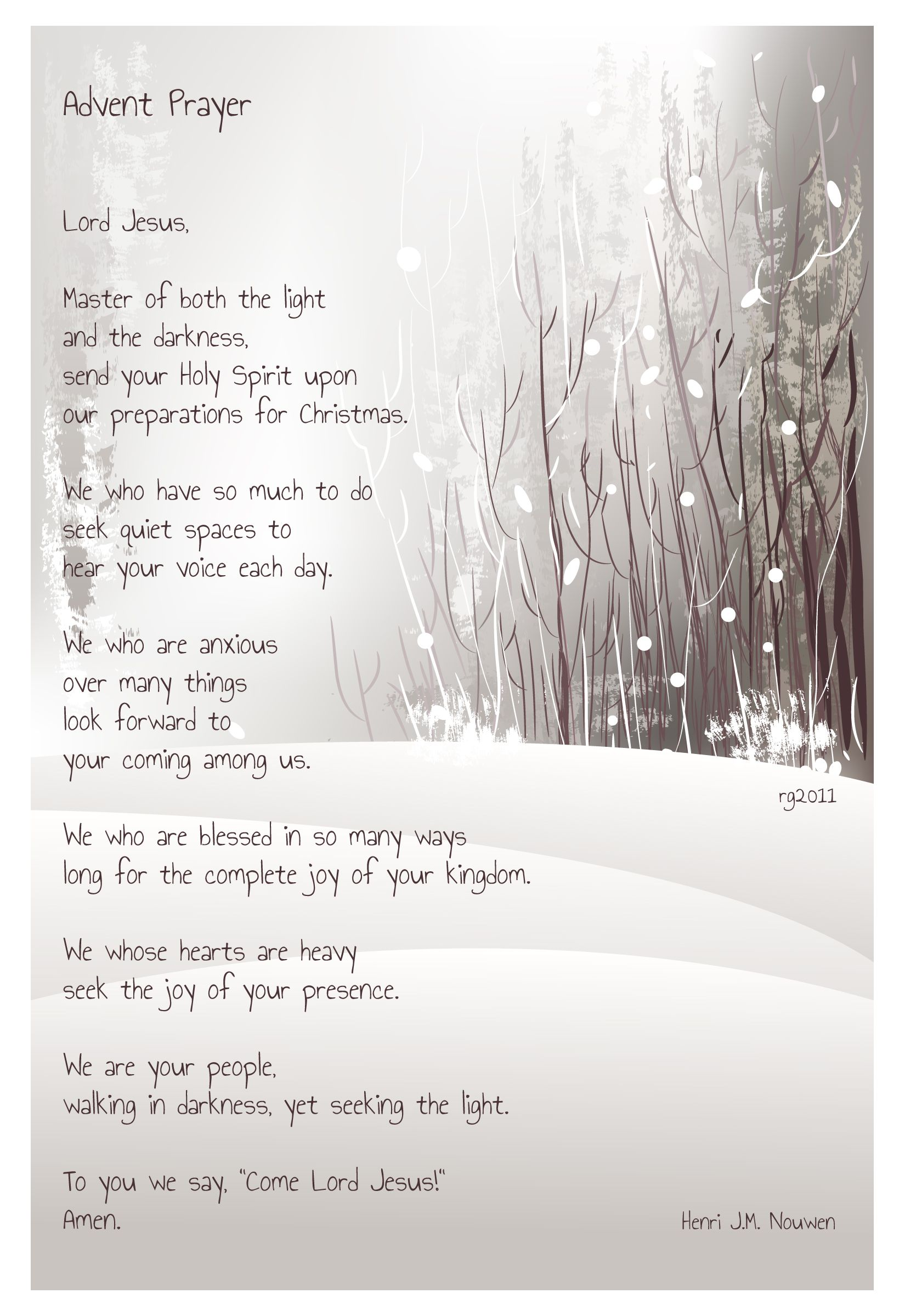 Henri J M Nouwen Advent Prayer Lord Jesus Send Your Holy Spirit Upon Our Preparations For Christmas In 2020 Advent Prayers Christmas Prayer Nouwen