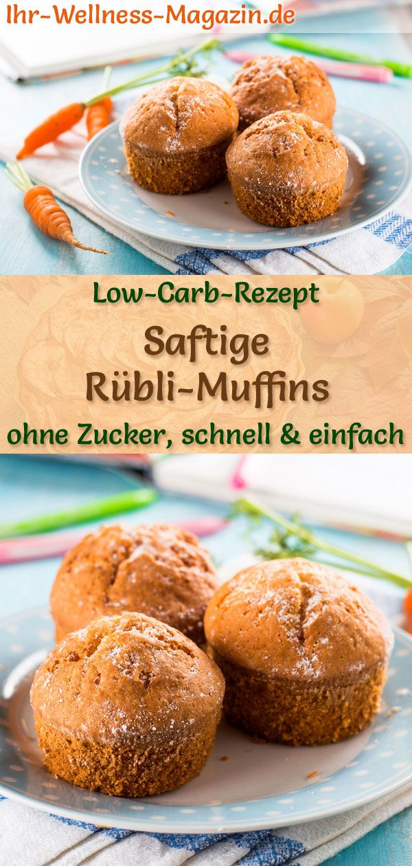 Photo of Juicy low carb rübli muffins – simple recipe without sugar