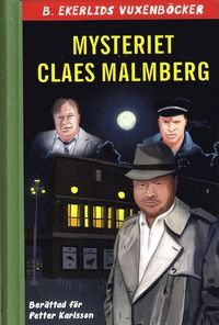 Mias bokhörna: Claes Malmberg och Petter Karlsson - Mysteriet Cla...