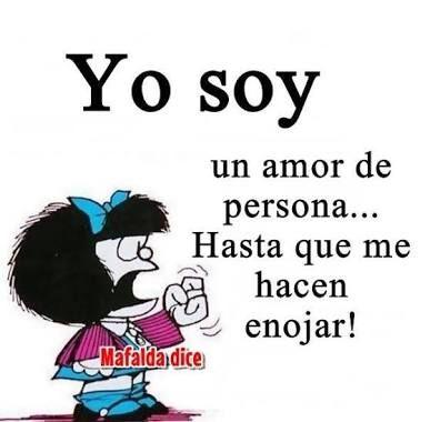 Mafalda Enojada Buscar Con Google Mafalda Frases