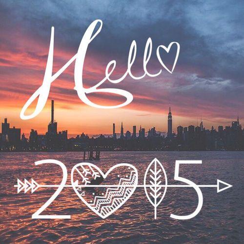 Hello 2015 new years new year happy new year new years quotes new years comments 2015 new year 2015 happy new year 2015 happy new year quotes hello 2015