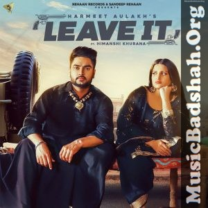 Leave It 2020 Punjabi Pop Mp3 Songs Download In 2020 Mp3 Song Pop Mp3 Mp3 Song Download