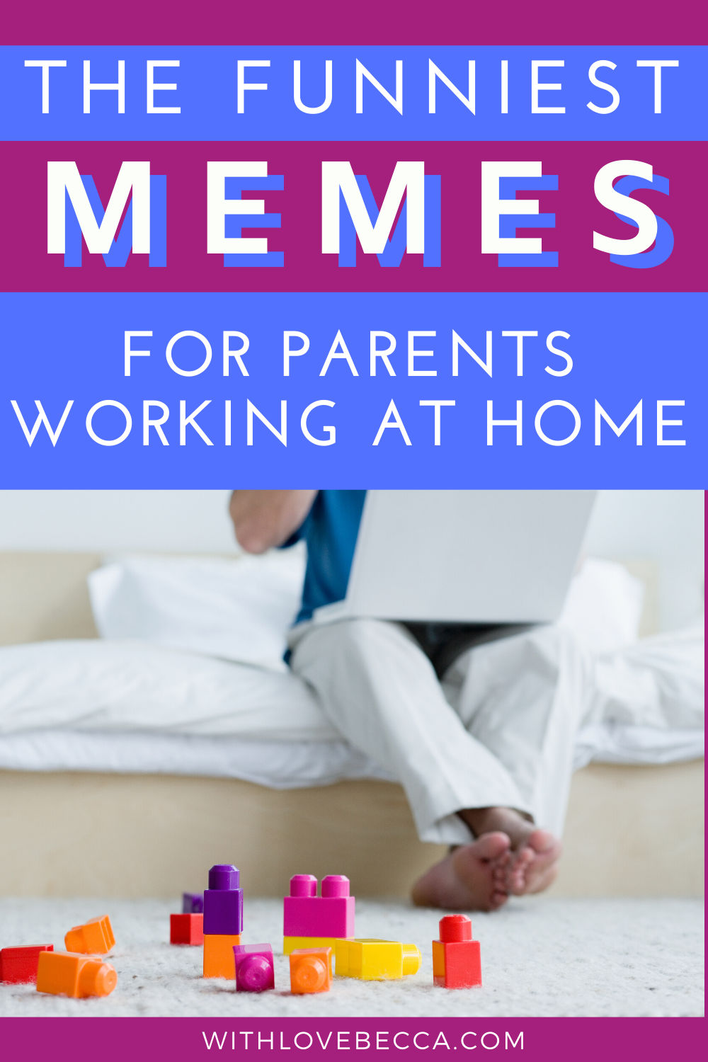 The Funniest Work From Home Memes For Parents With Love Becca Funny Parenting Memes Parenting Humor Memes Working From Home Meme