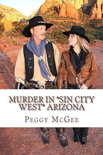 Murder in *Sin City West* Arizona by [McGee, Peggy]