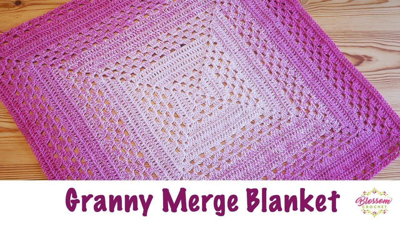 Blossom Crochet The Granny Merge Baby Blanket Youtube Crochet Square Blanket Crochet Baby Easy Crochet Baby