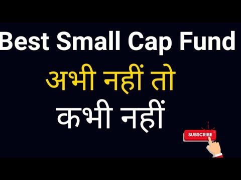 Top Small Cap Fund 2020| Best Small cap fund to invest in ...