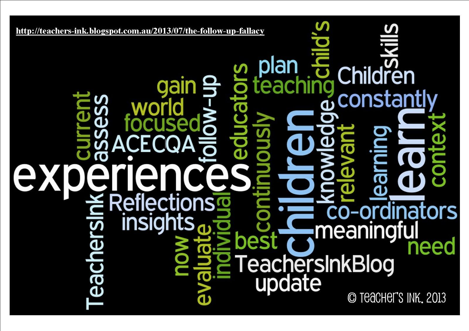 Teachers Ink EYLF Reflections: The Follow-up Fallacy